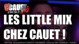 Little Mix - How Ya Doin' - Live - C'Cauet sur NRJ