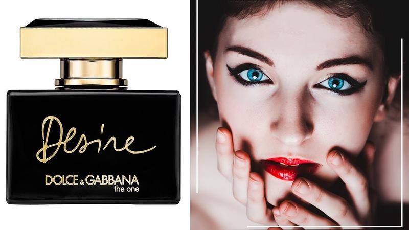 Dolce and Gabbana The One Desire Дольче Габбана зе Ван Дизаер обзоры и отзывы о духах