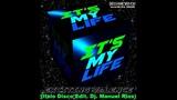 Exciting Valence - It's My Life (Italo Disco Edit. Dj. Manuel Rios)