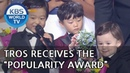 TROS receives the popularity award 2018 KBS Entertainment Awards 2018 12 28