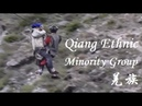 Qiang Ethnic Minority Group 羌族