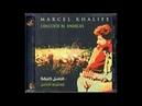 Marcel Khalife - Concerto Al Andalus FULL ALBUM
