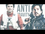 Anti-Gravity (Cassian Andor and Poe Dameron)