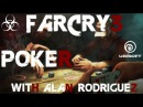 Far Cry 3: The Poker Game.