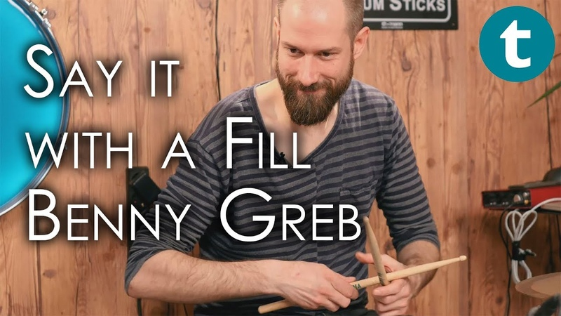 Say it with a fill Benny Greb