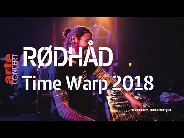 Rødhåd – Time Warp 2018 (Full Set HiRes) – ARTE Concert