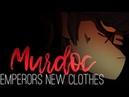 MURDOC - ✞Eᴍᴘᴇʀᴏʀ's Nᴇᴡ Cʟᴏᴛʜᴇs✞