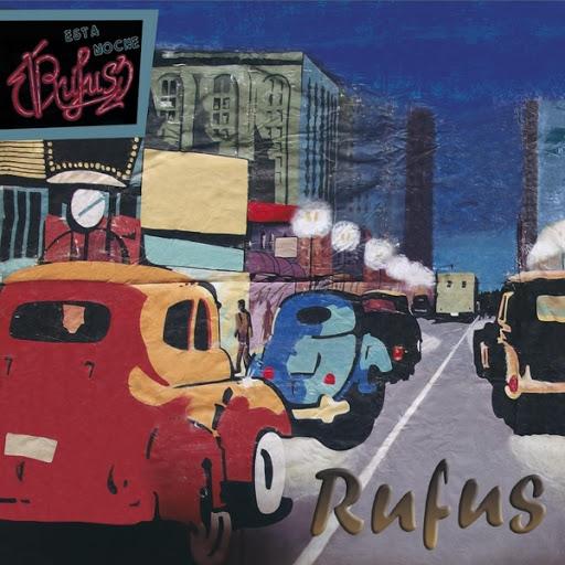 Rufus альбом Esta Noche... Rufus