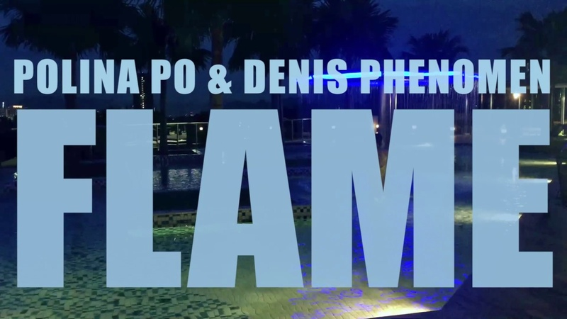 [PREVIEW] POLINA PO DENIS PHENOMEN - FLAME