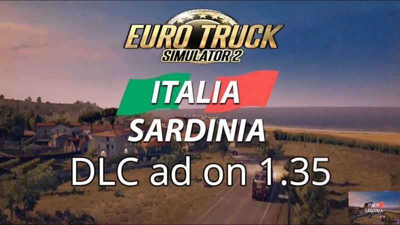 Sardinia Italia map extension dlc for euro truck simulator 2 1.35 update Full Review