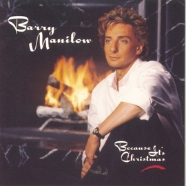 Barry Manilow альбом Because It's Christmas