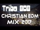 2018 Christian Trap, Bass, Chill Trap Mix - Best of Tribo 808