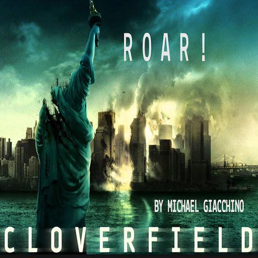 Michael Giacchino альбом Roar! Cloverfield Overture