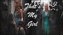 Margaery x Daenerys | That's My Girl (7x07)
