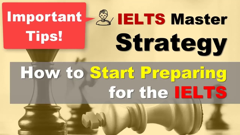 IELTS Strategy - How to Start Preparing for the IELTS