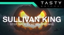 Sullivan King - Step Back (Lektrique Remix)