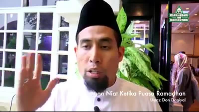 Ustaz Don Niat puasa sebulan pada mlm pertama ramadhan kerana dikhuatiri terlupa berniat pada malam lain