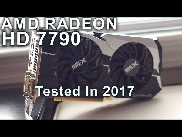AMD Radeon HD 7790 1GB - Stock Overclocked - Tested in 2017