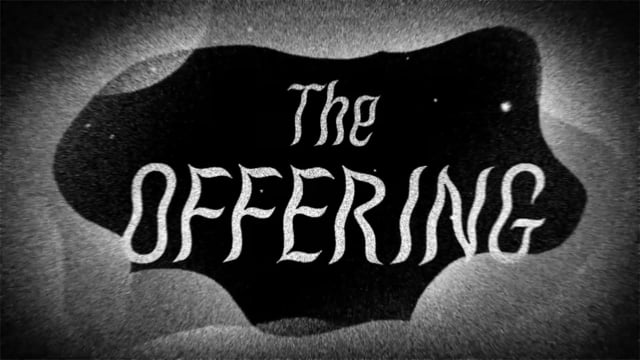 The Offering (Adult Swim | Off the Air)