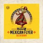 Skeewiff альбом Mexican Flyer / Delta Dawn