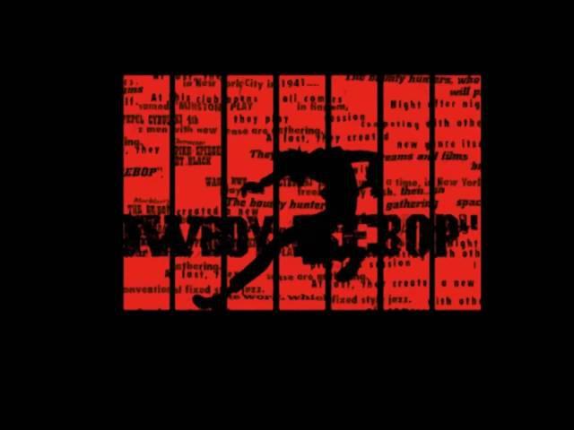Cowboy Bebop - Opening credits HD