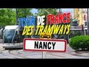 Tour de France des Tramways : Nancy