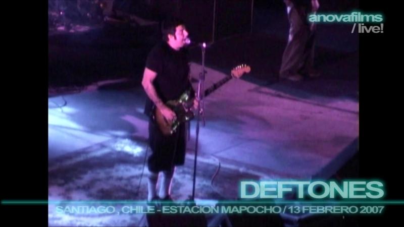 Deftones - Digital Bath (Live Estacion Mapocho, Chile, 13/02/2007)