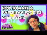Children Crafts How to Make a Paper Fan for Kids on Tea Time with Tayla