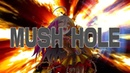 MUSH HOLE