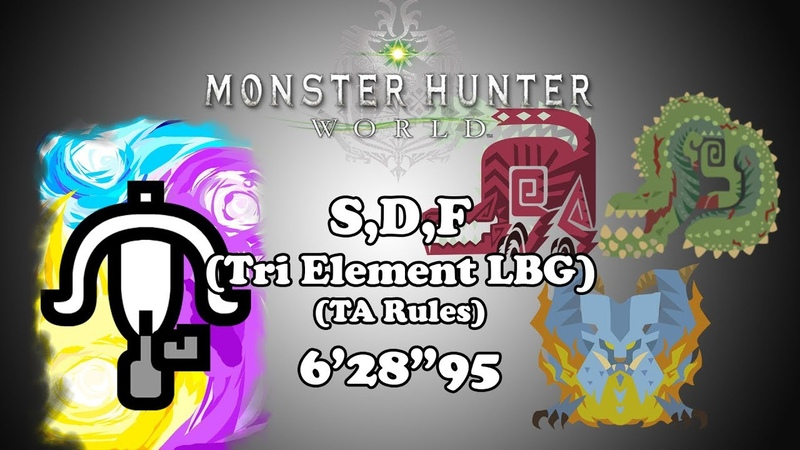 [MHW PS4] Silent, Deadly, and Fierce - Tri Element LBG TA Rules - 62895