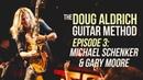 The Doug Aldrich Guitar Method - Episode 3: Gary Moore, Michael Schenker and More!