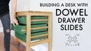 Building a Desk Using Dowels for Drawer Slides Woodworking Instagram Builders Challenge
