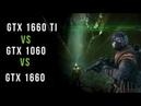GTX 1660 vs GTX 1660 TI vs GTX 1060