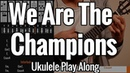 Queen - We Are The Champions - Ukulele Tutorial - Play Along - Chords, Strumming, Picking