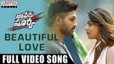 Beautiful Love Full Video Song Naa Peru Surya Naa Illu India Allu Arjun, Anu Emmanuel