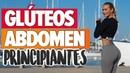 ABDOMEN PLANO Y GLÚTEOS PERFECTOS Principiantes Toning Butt Abs Challenge