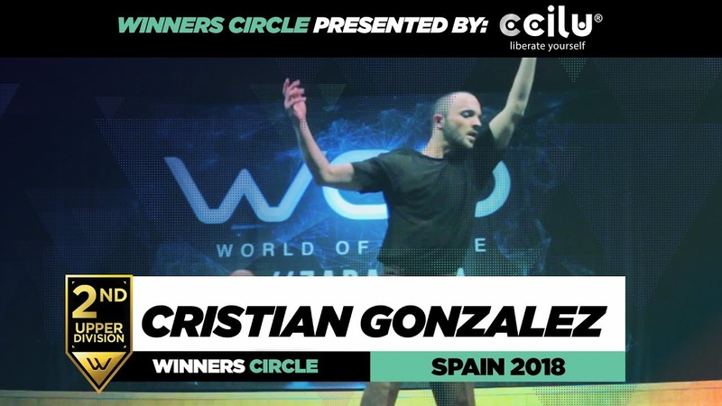 CRISTIAN GONZALEZ | 2nd Place Upper| Winners Circle | World of Dance Spain Qualifier 2018 | WODSP18 | Danceproject.info