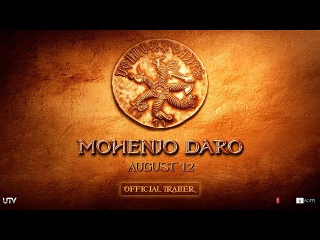 Mohenjo Daro Official Trailer Hrithik Roshan Pooja Hegde In Cinemas Aug 12
