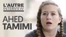 AHED TAMIMI AVOIR 17 ANS EN PALESTINE