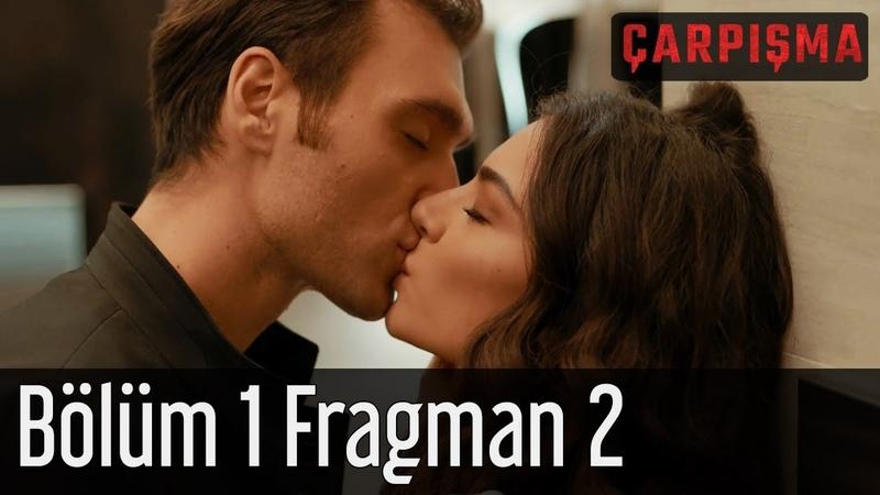 Çarpışma 1 Bölüm 2 Fragman