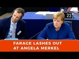 Nigel Farage lashes out at Angela Merkel, as Chancellor attends EU Parliament debate