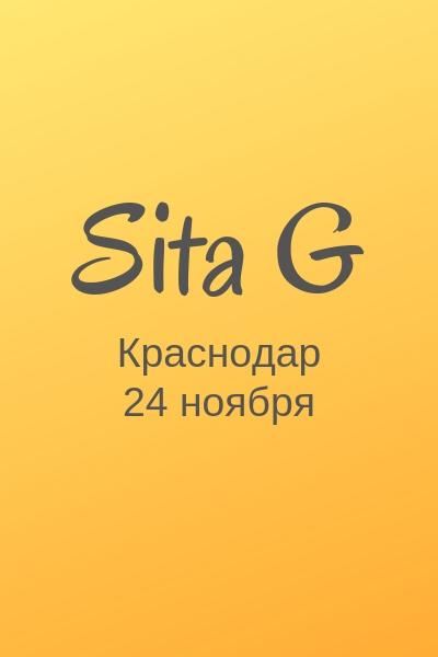 Афиша Краснодар Sita G / Краснодар / 24 ноября