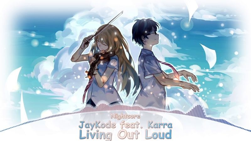 Nightcore - Living Out Loud