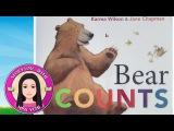 Bear Counts by Karma Wilson - Stories for Kids - Children's Books Read Along Aloud