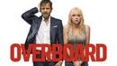 Overboard (2018) avi MP3 WEBDLRIP ITA