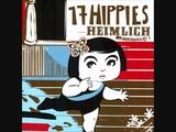 17 Hippies - TickTack
