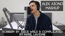 Robbery by Juice WRLD Complicated by Avril Lavigne   Alex Aiono Mashup