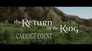 The Lord of the Rings The Return of the King 2003 Carnage Count