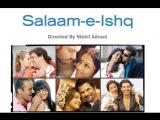 Здравствуй, любовь / Salaam-E-Ishq 2007