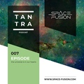 Space Fusion - Tantra Podcast #007 www.space-fusion.com